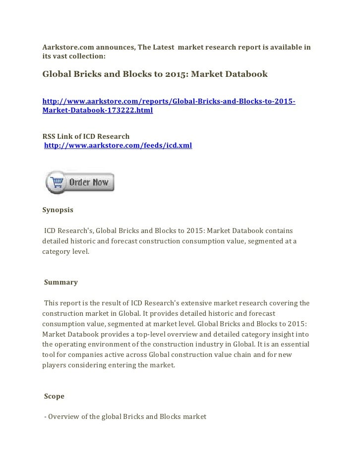 Aarkstore.com announces, The Latest market research report is available inits vast collection:Global Bricks and Blocks to ...