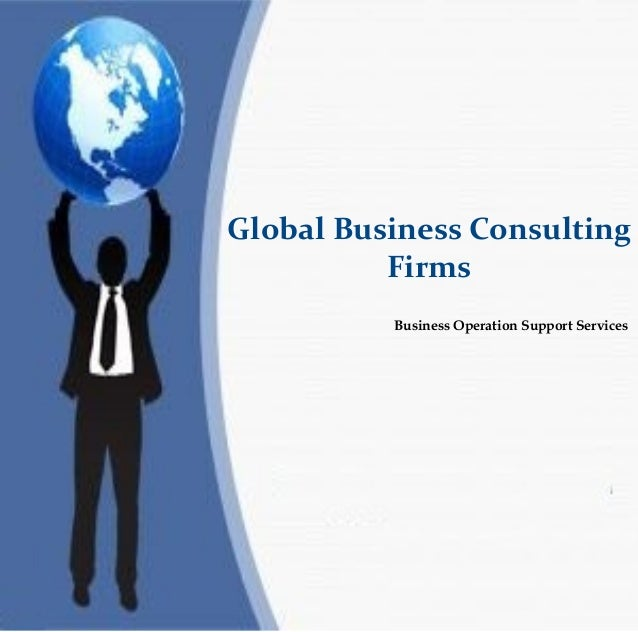 Global business consulting firms for Firm company