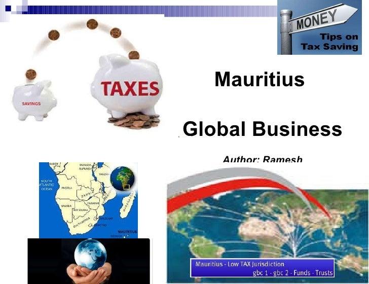 Mauritius  Global Business Author: Ramesh