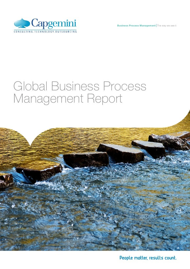 Business Process Management The way we see itGlobal Business ProcessManagement Report