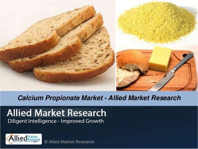 Calcium Propionate Market - Allied Market Research