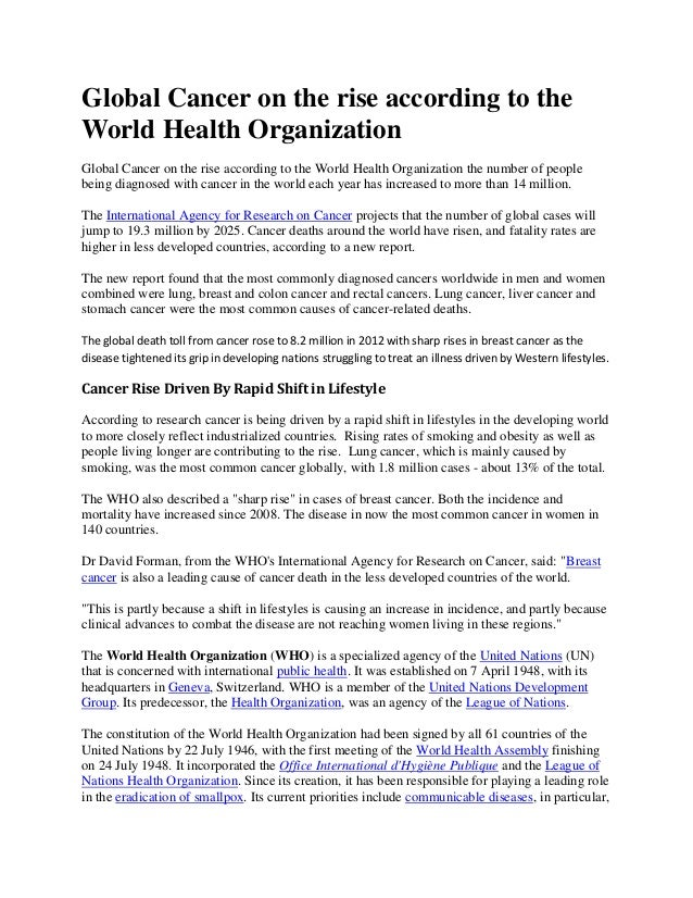 Global Cancer on the rise according to the World Health Organization Global Cancer on the rise according to the World Heal...