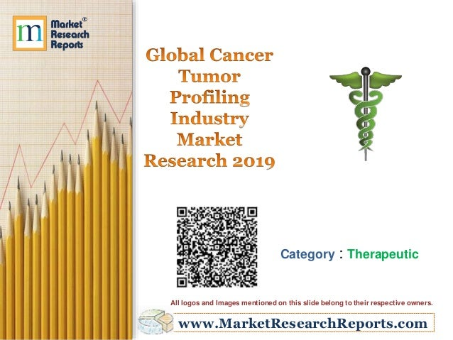 www.MarketResearchReports.com Category : Therapeutic All logos and Images mentioned on this slide belong to their respecti...