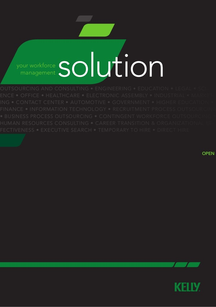 your workforce      management      solutionoutsourcing and consulting • engineering • education • legal • Sci-ence • offi...