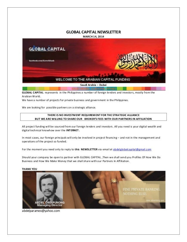 GLOBAL CAPITAL NEWSLETTER MARCH 14, 2014 Saudi Arabia – Dubai GLOBAL CAPITAL represents in the Philippines a number of for...