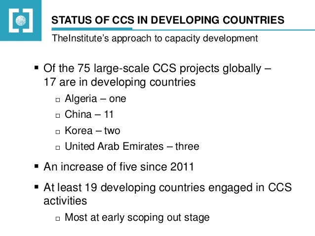 Global CCS Institute - Day 1 - Panel 2 - CCS in Developing Countries Slide 3