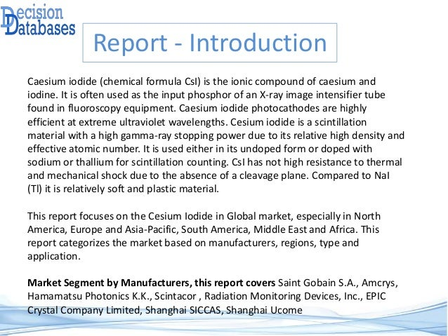 Cesium Iodide Market Report 2017 : 2022 - Global Industry Analysis