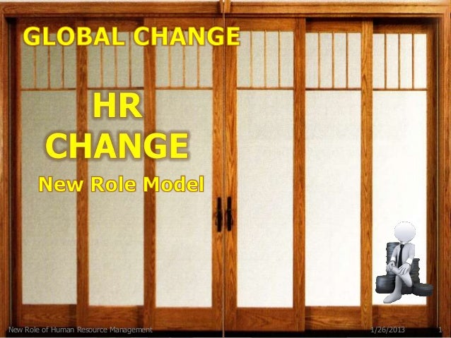 New Role of Human Resource Management   1/26/2013   1
