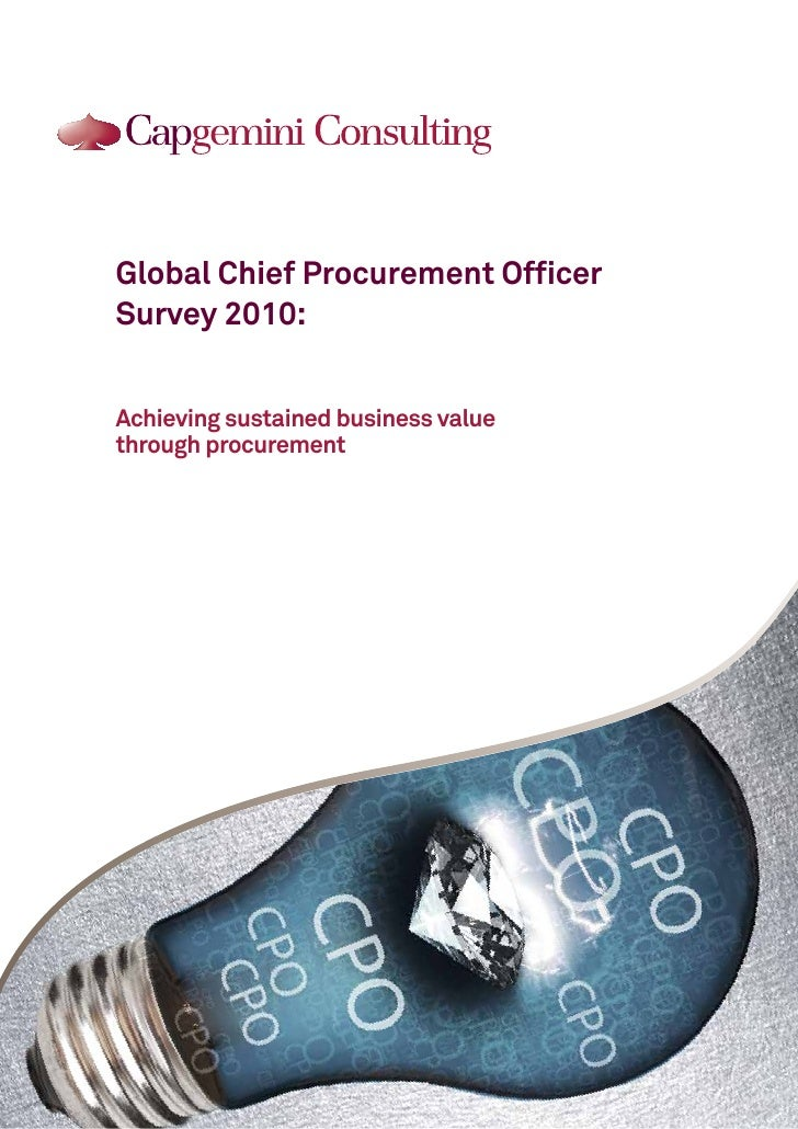 Global Chief Procurement Officer Survey 2010:   Achieving sustained business value through procurement                    ...