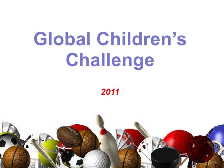 Global Children's Challenge 2011