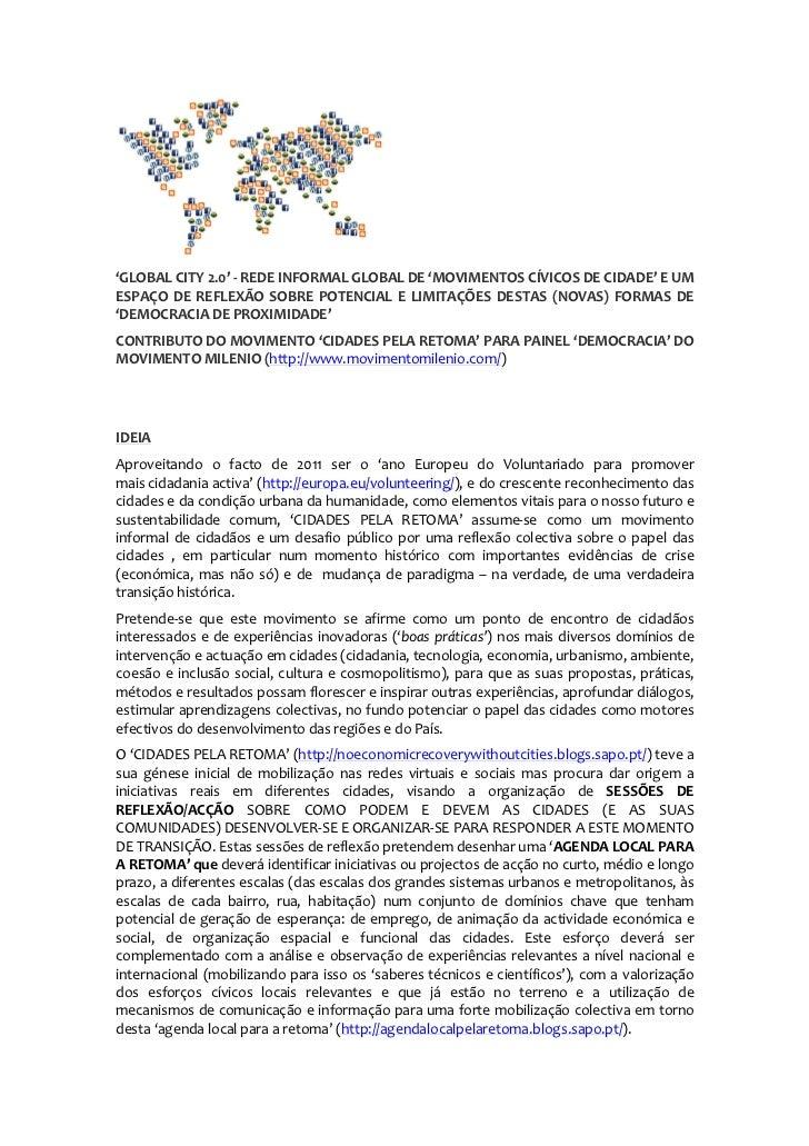 'GLOBAL CITY 2.0' - REDE INFORMAL GLOBAL DE 'MOVIMENTOS CÍVICOS DE CIDADE' E UMESPAÇO DE REFLEXÃO SOBRE POTENCIAL E LIMITA...