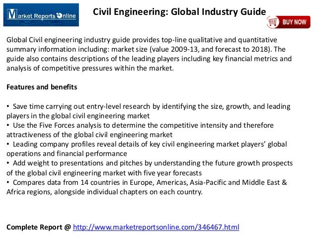 Complete Report @ http://www.marketreportsonline.com/346467.html Civil Engineering: Global Industry Guide Global Civil eng...