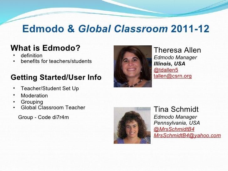 Edmodo & Global Classroom 2011-12 <ul><li>What is Edmodo? </li></ul><ul><ul><li>definition </li></ul></ul><ul><ul><li>be...