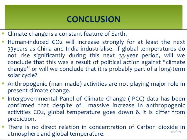 conclude global warming essay Global warming is the cause of many natural problems such as  to conclude, global warming has very bad effects with the  global warming essay sample your e.