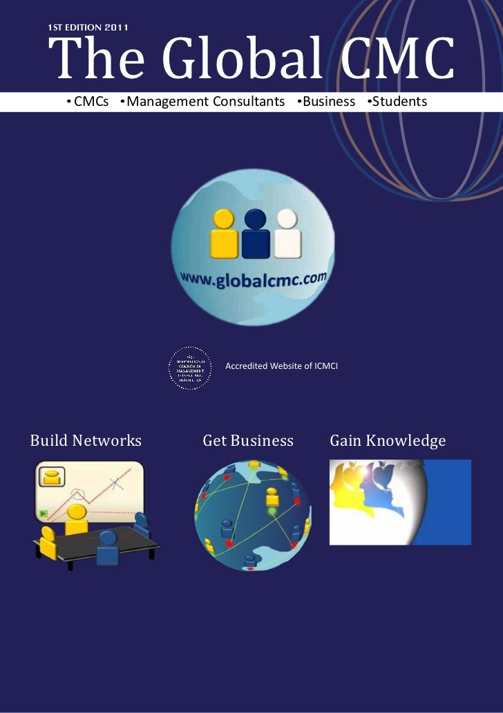 The Global CMC  1ST EDITION 2011       CMCs      Management Consultants   Business   StudentsBuild Networks             Ge...