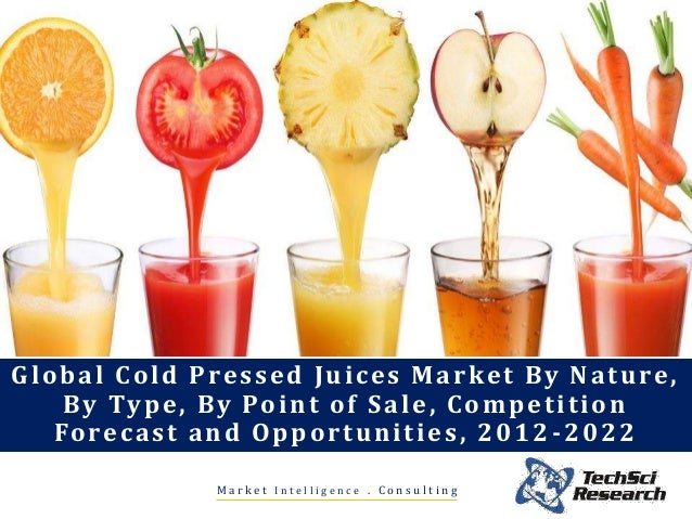 Global cold pressed juices market forecast 2022 brochure malvernweather Image collections