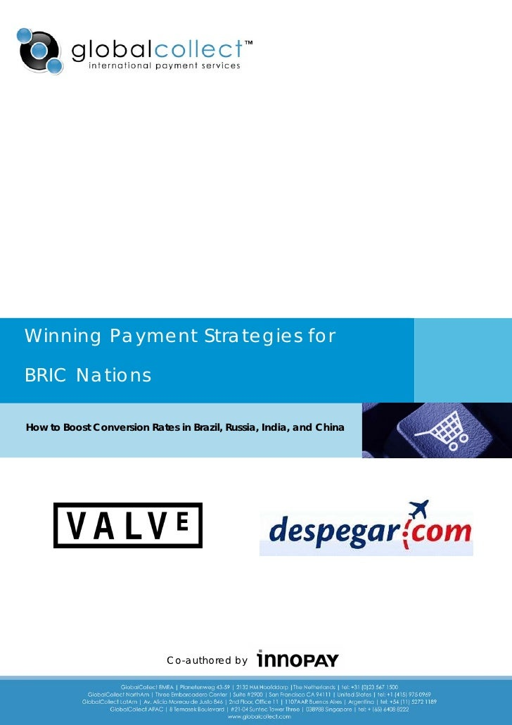 Winning Payment Strategies forBRIC NationsHow to Boost Conversion Rates in Brazil, Russia, India, and China               ...