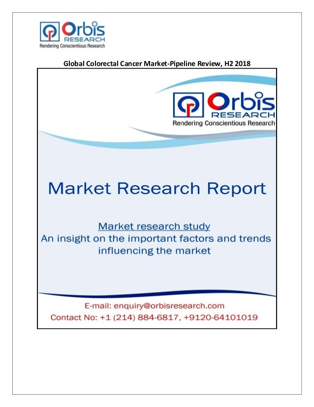 Global Colorectal Cancer Market-Pipeline Review, H2 2018