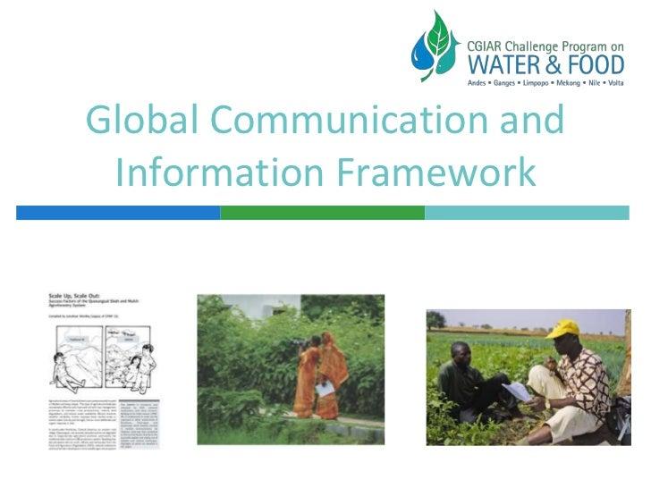 Global Communication and Information Framework<br />