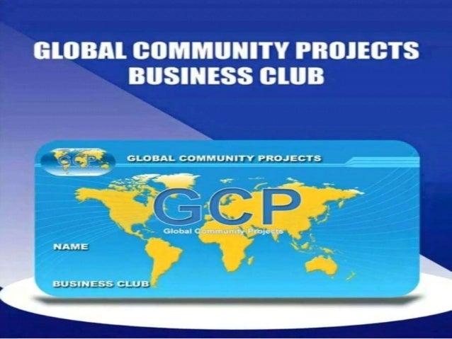 Global Community Projects Financiacion global para un mejor vivir