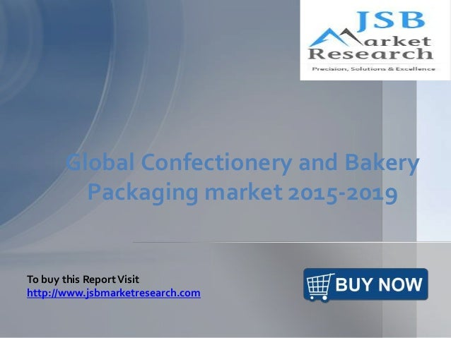 jsb market research global confectionery and Confectionery products can be classified into three segments: chocolate, sugar  confectionery, and gum these items are popular among all.