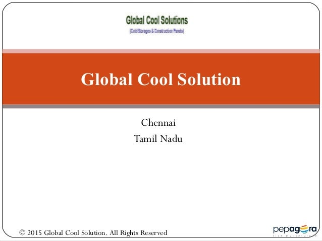 Chennai Tamil Nadu Global Cool Solution © 2015 Global Cool Solution. All Rights Reserved