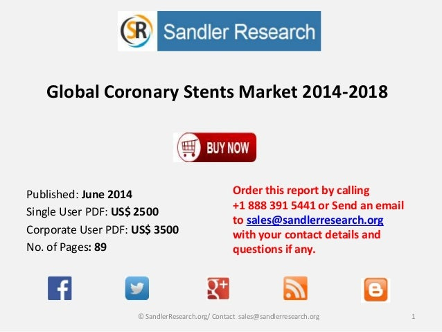 Global Coronary Stents Market 2014-2018 Order this report by calling +1 888 391 5441 or Send an email to sales@sandlerrese...