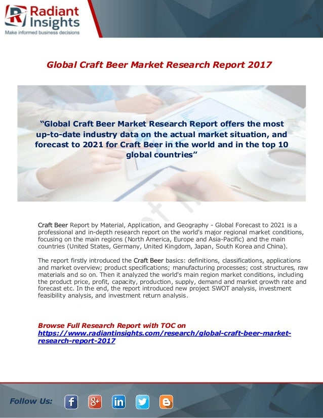 Craft beer market size share growth and analysis report for Craft beer market share 2017