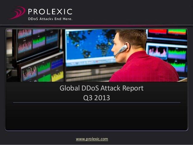 Global DDoS Attack Report Q3 2013  www.prolexic.com