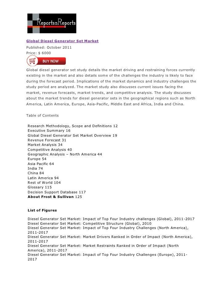 Global Diesel Generator Set MarketPublished: October 2011Price: $ 6000Global diesel generator set study details the market...