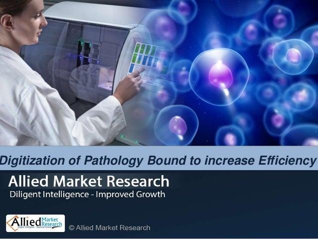Digitization of Pathology Bound to increase Efficiency