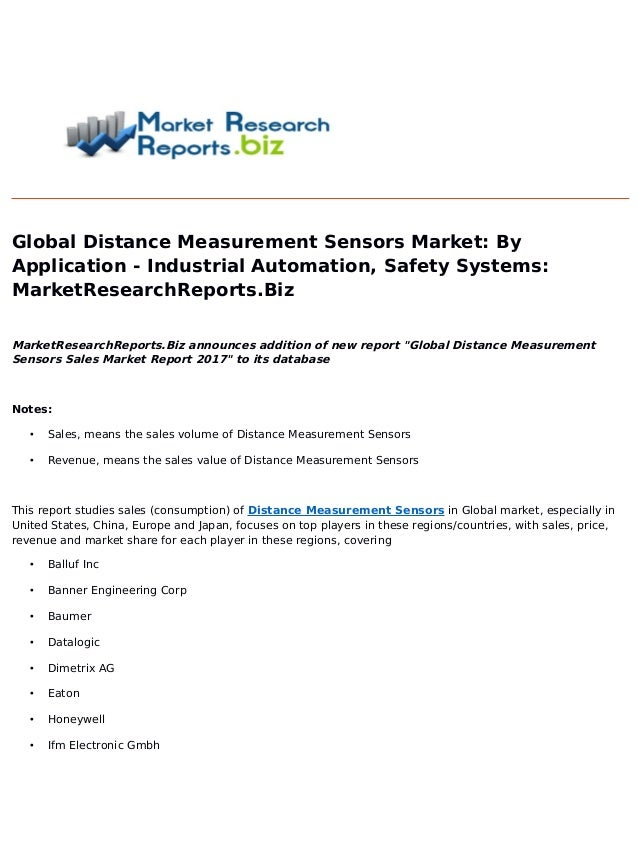 Global Distance Measurement Sensors Market: By Application - Industrial Automation, Safety Systems: MarketResearchReports....