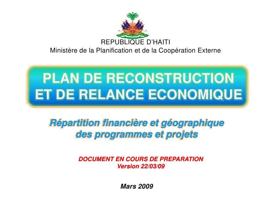 REPUBLIQUE D'HAITI  Ministère de la Planification et de la Coopération Externe     PLAN DE RECONSTRUCTION ET DE RELANCE EC...