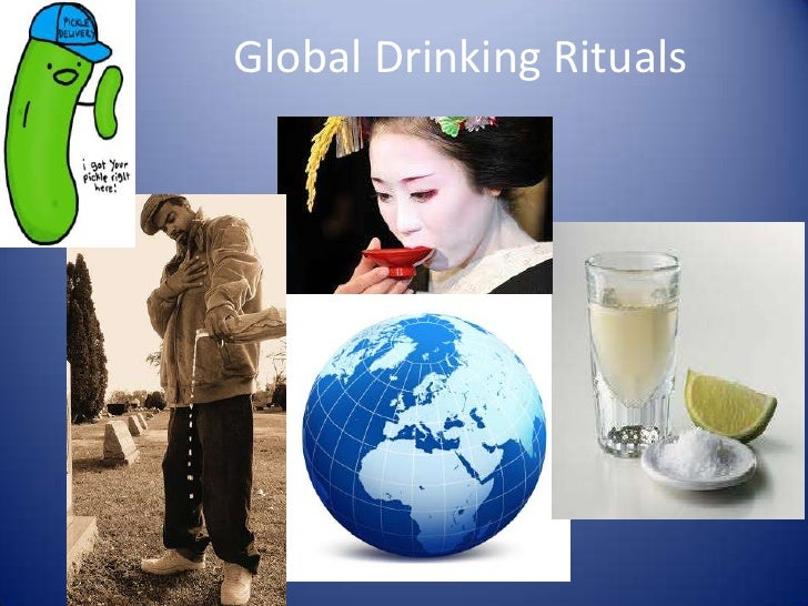 Global Drinking Rituals<br />