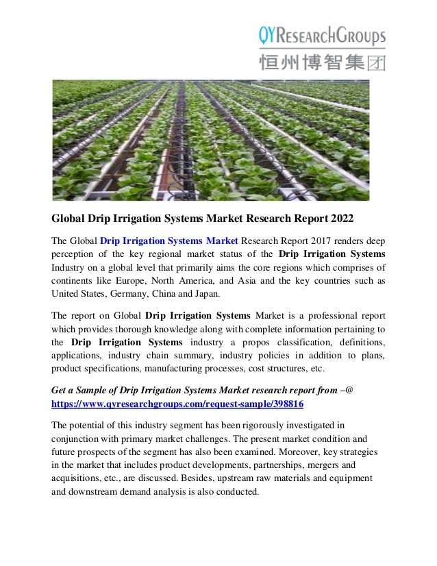 global drip irrigation systems market research report the global drip irrigation systems market research report