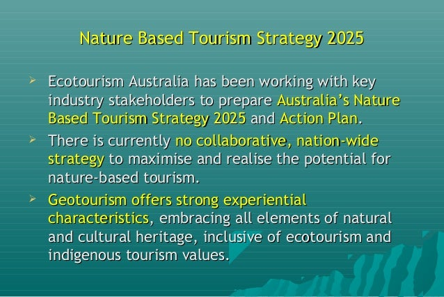 national eco tourism strategy Tourism and sustainable development  largest industry and creator of jobs across national and  in place an extensive strategy to promote a culture of.