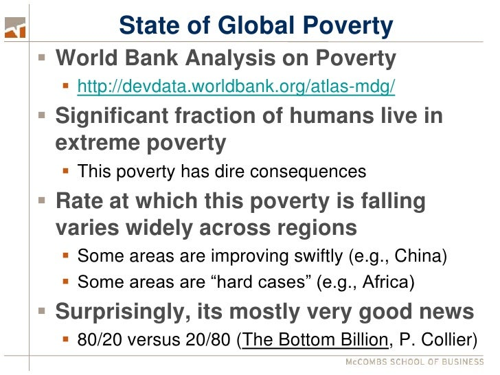 an analysis of world poverty and economic development Education and its relation to economic growth, poverty, and income distribution:  past evidence and further analysis world bank discussion paper 46.