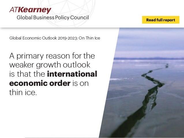 A T  Kearney - Global Economic Outlook 2019-2023 - On Thin Ice
