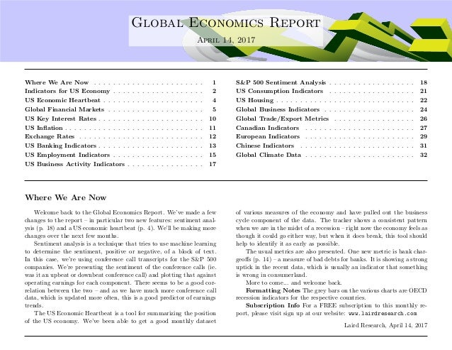 .... Global Economics Report April 14, 2017 Where We Are Now . . . . . . . . . . . . . . . . . . . . . . . 1 Indicators fo...