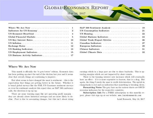 .... Global Economics Report May 16, 2017 Where We Are Now . . . . . . . . . . . . . . . . . . . . . . . 1 Indicators for ...
