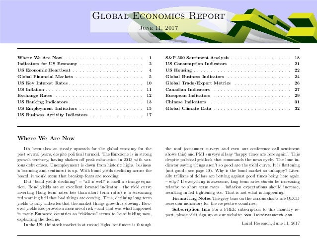 .... Global Economics Report June 11, 2017 Where We Are Now . . . . . . . . . . . . . . . . . . . . . . . 1 Indicators for...