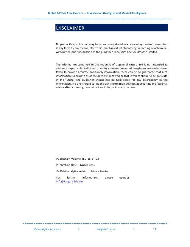 Global EdTech Accelerators — Investment Strategies and Market Intelligence © Indalytics Advisors l InsightsEd.com l 13 DIS...