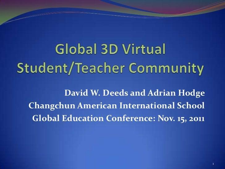 David W. Deeds and Adrian HodgeChangchun American International School Global Education Conference: Nov. 15, 2011         ...