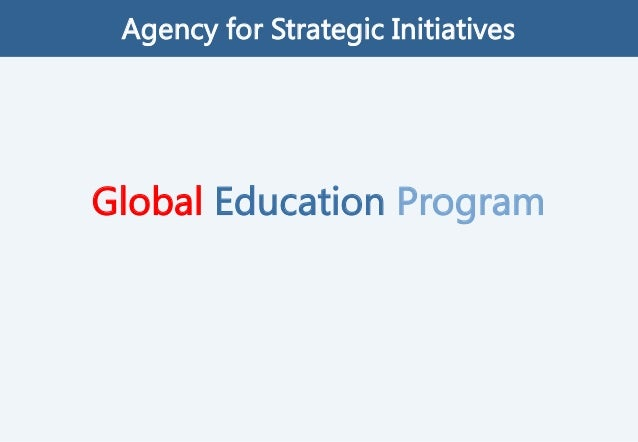 Global Education Program Agency for Strategic Initiatives