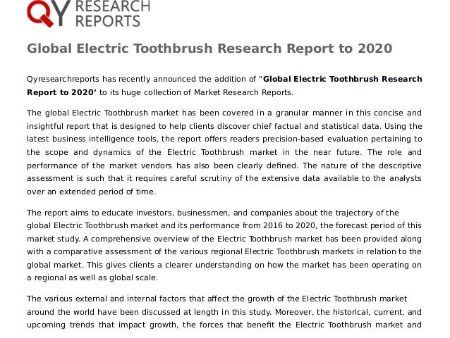 """Global Electric Toothbrush Research Report to 2020 Qyresearchreports has recently announced the addition of """"Global Electr..."""