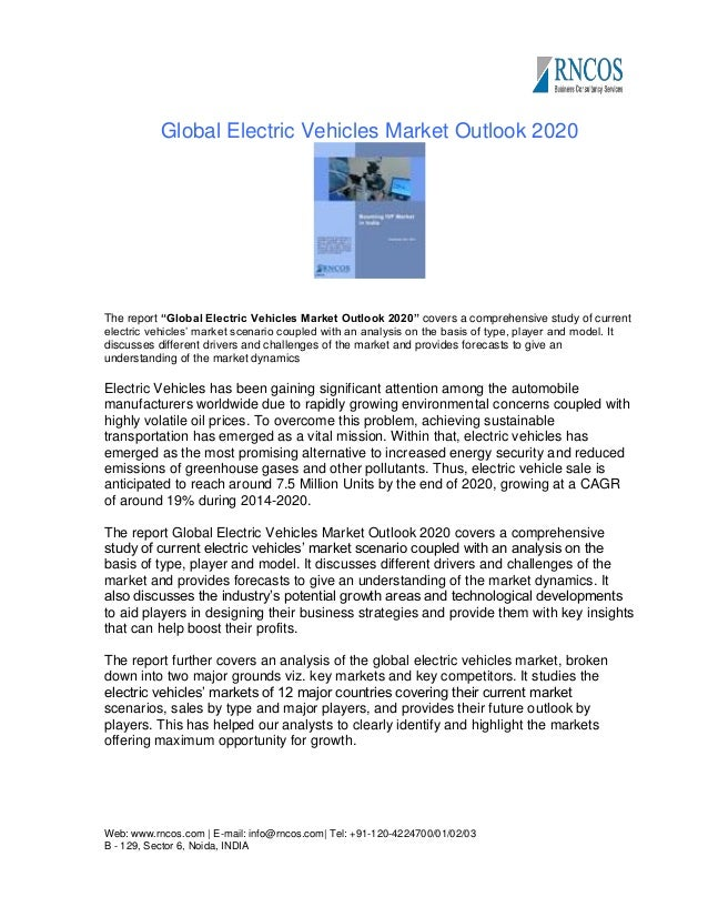 """Global Electric Vehicles Market Outlook 2020  The report """"Global Electric Vehicles Market Outlook 2020"""" covers a comprehen..."""