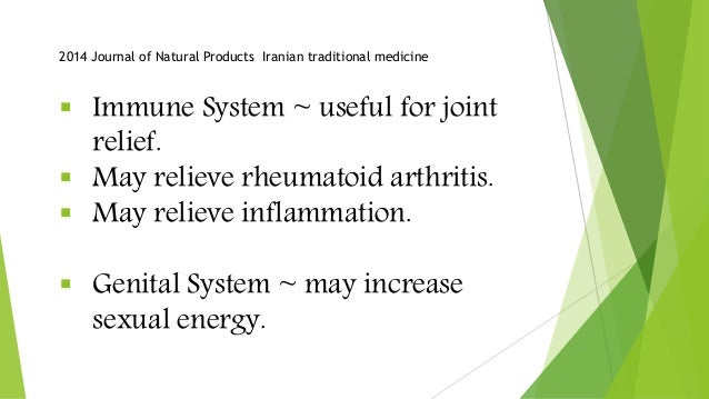  Immune System ~ useful for joint relief.  May relieve rheumatoid arthritis.  May relieve inflammation.  Genital Syste...