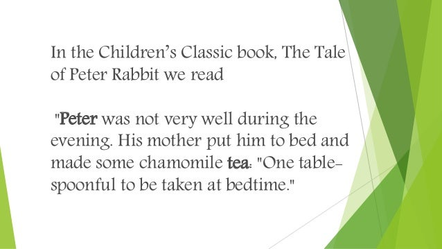 """In the Children's Classic book, The Tale of Peter Rabbit we read """"Peter was not very well during the evening. His mother p..."""