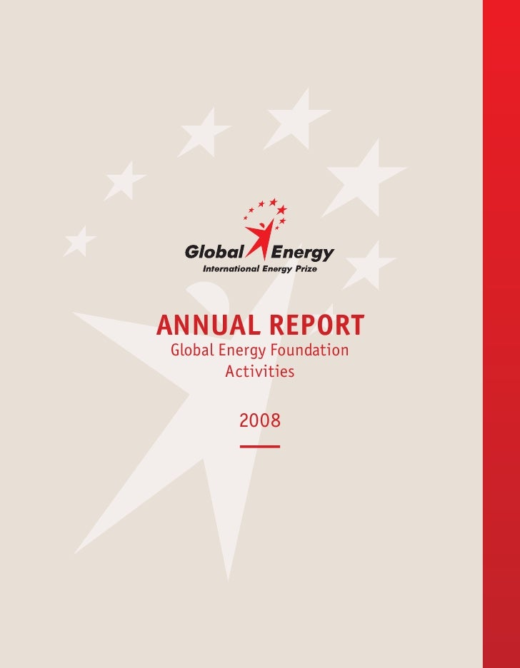 ANNUAL REPORT Global Energy Foundation         Activities           2008