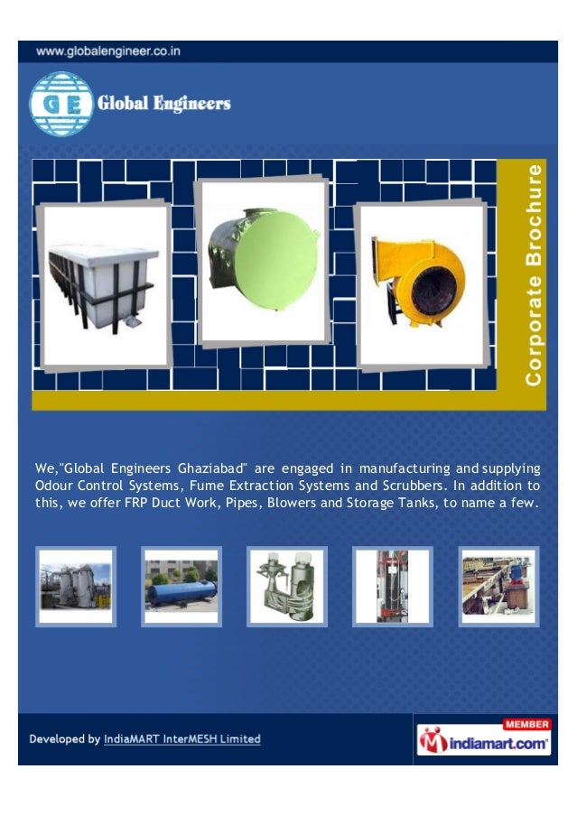 """We,""""Global Engineers Ghaziabad"""" are engaged in manufacturing and supplyingOdour Control Systems, Fume Extraction Systems a..."""